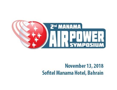 Bahrain to Host 2nd Manama Air Power Symposium (MAPS)
