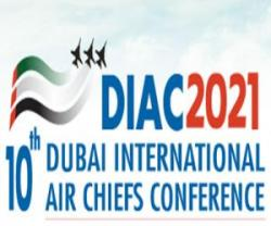 10th Dubai International Air Chiefs Conference (DIAC)